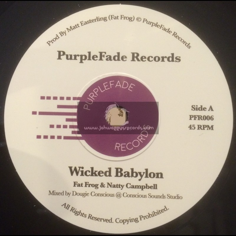 PurpleFade Records-Wicked Babylon / Fat Frog And Natty Campbell