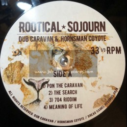 Dread Camel Records-Double-Lp-Rootical Sojourn / Dub Caravan & Hornsman Coyote