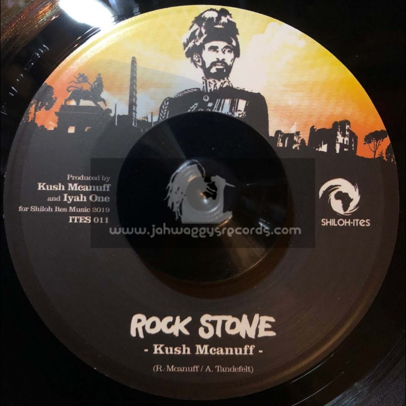 "Shiloh Ites-7""-Rock Stone / Kush Mcanuff"