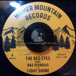 """Higher Mountain Records-7""""-Light Shine / The Red Eyes Feat. Ras Divarius"""