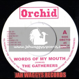 """ORCHID-7""""-WORDS OF MY MOUTH / THE GATHERERS"""