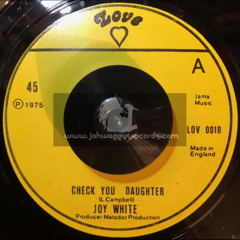 """Love-7""""-Check Your Daughter / Joy White"""