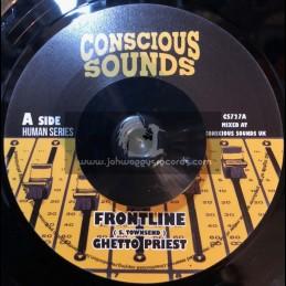 "Conscious Sounds-7""-Frontline / Ghetto Priest"