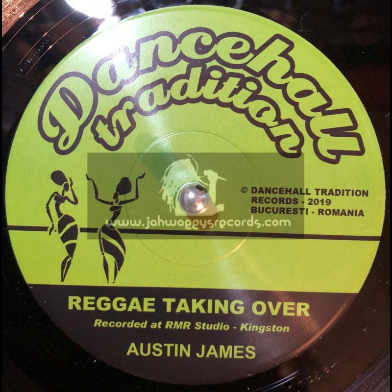 "Dancehall Tradition Records-7""-Reggae Taking Over / Austin James"