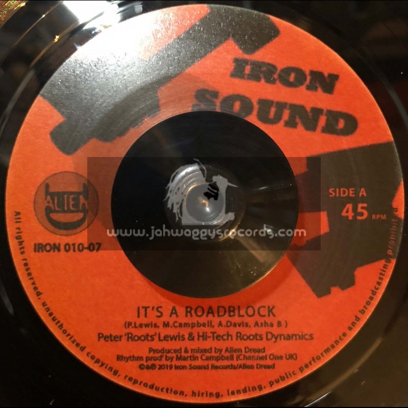 "Iron Sound Records-7""-Its A Roadblock / Peter Roots Lewis & Hi Tech Roots Dynamics"