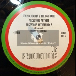 "TB Productions-Archive-12""-Ancestors Anthem / Tony Benjamin & The I & I Band"