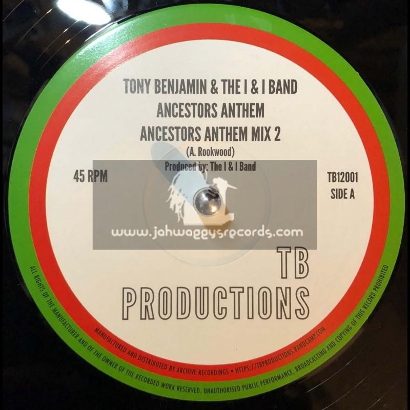"TB Productions-Archive-12""-Ancestors Anthem / Tony Benjamin & The I & I Band"