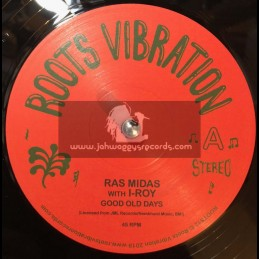 "Roots Vibration-12""-Good Old Days / Ras Midas + Melchizedek / Ras Midas with I-Roy"