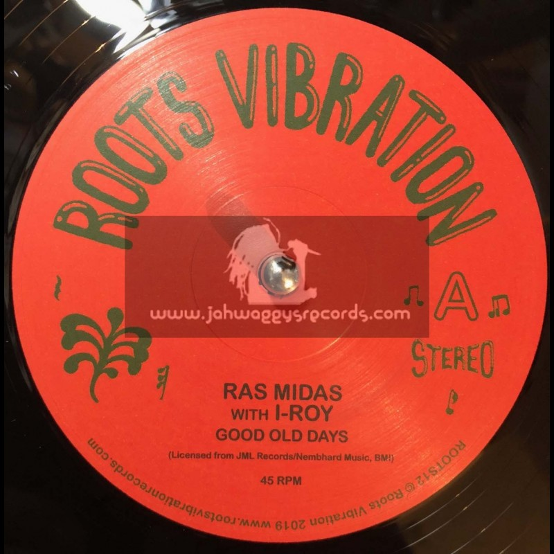 "Roots Vibration-12""-Good Old Days / Ras Midas + Melchizedek / Ras Midas with I-Roy"