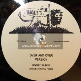 """Wackies-12""""-Over And Over / Bobby Sarkie + Rent Rebate / Roland Alphonso"""