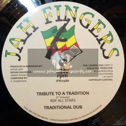 "Jah Fingers-12""-Tribute To A Tradition / BDF All Stars"