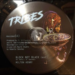 "Tribes-Nansa-12""-Block Not Black / Milton Henry + Healin / Shanti Yalah + Zarcea / Reuben Telford"