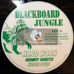 """Blackboard Jungle-12""""-Hard Work / Kenny Knots + What Have You Done / Dixie Peach"""