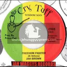 "CRY TUFF-7""-FREEDOM FIGHTER / JAH BROWN"