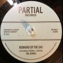 "Partial Records-7""-Remains Of The Day / Ital Horns"