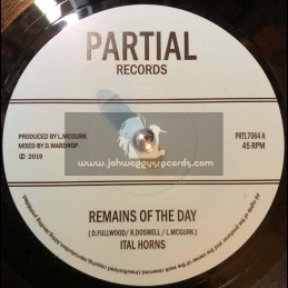 """Partial Records-7""""-Remains Of The Day / Ital Horns"""