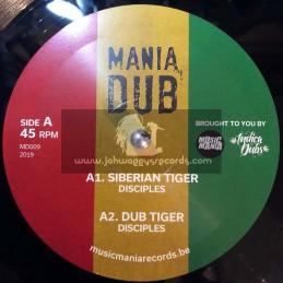 "Mania Dub-10""-Siberian Tiger / Disciples + Ease Up / Disciples"