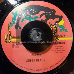 "Jungle Royalty Records-7""-Call Me / Super Black"