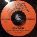 "Hop-7""-Someone / Derrick Morgan & Pauline Morgan + Lagga Head / Derrick Morgan & Blues Blenders"