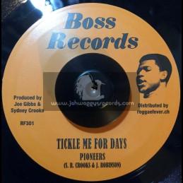 "Boss Records-7""-Tickle Me For Days / Pioneers + Sweet Dreams / Pioneers"
