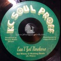 "KC Soul Proff-7""-Can't Get Nowhere / KC White & Wailing Souls + Styles / Junior Demus"