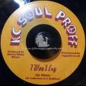 "KC Soul Proff-7""-I Won't Cry / KC White"