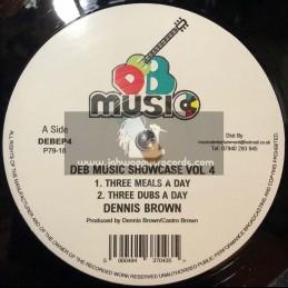 """D.E.B. Music-Showcase Ep Vol 4-12""""-3 Meals A Day / Dennis Brown + A Cup Of Tea / Dennis Brown"""