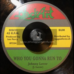 """Black Art-7""""-Who You Gonna Run To / Johnny Lover + Zion's Blood / Lee Perry & Heptones"""
