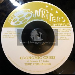 "Writers Of Rastafari-7""-Economic Crisis / True Persuaders"