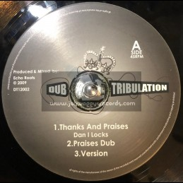 "Dub Tribulation-12""-Thanks And Praises / Dan I Locks + Strength And Power / Echo Roots"