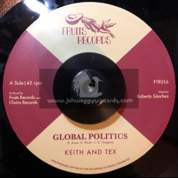 "Fruits Records-7""-Global Politics / Keith & Tex + I Take The Risk / The I Twins"
