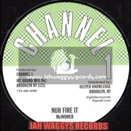 """CHANNEL 1-10""""-NAH FIRE IT + HIGHER REGION / McWONDER"""