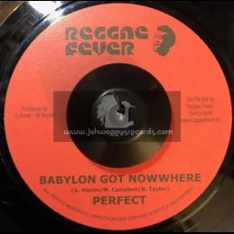 """Reggae Fever-7""""-Babylon Got Nowhere / Perfect"""