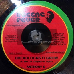 "Reggae Fever-7""-Dreadlocks Fi Grow / Anthony B"