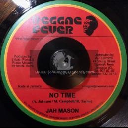 """Reggae Fever-7""""-No Time / Jah Mason"""