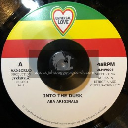 "Universal Love-7""-Into The Dusk / Aba Ariginals"