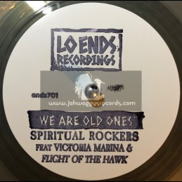 "Lo Ends Recordings-7""-We Are The Old Ones / Spiritual Rockers Feat. Victoria Marina & Flight Of The Hawk"