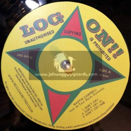 "Log On-12""-Dont Cry + How Do You Feel / Martin Campbell"