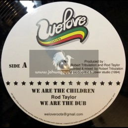 """We Love Records-12""""-We Are The Children+Love & Dont Hate/Rod Taylor(Word Sound & Power)"""