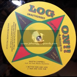 """Log On Records-10""""-Better Run & Hide / Martin Campbell + Give Me The Money / Martin Campbell"""