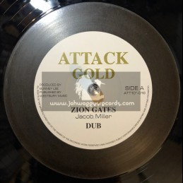 "Attack Gold-12""-Zion Gates / Jacob Miller + Enter His Gates / Johnny Clarke"