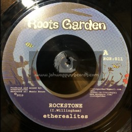 "ROOTS GARDEN-7""-ROCKSTONE/ETHEREALITES"