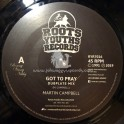 """Roots Youths Records-7""""-Got To Pray / Martin Campbell - Dubplate Mix"""