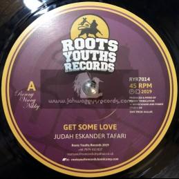 "Roots Youths Records-7""-Get Some Love / Judah Eskander Tafarri + Dub Machine / Robert Tribulation"
