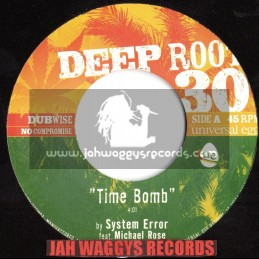 "DEEP ROOT-7""-TIME BOMB / SYSTEM ERROR -MICHAEL ROSE"