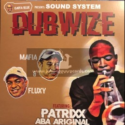 Gaffa Blue-Lp-Test Press-Sound System Dubwise / Mafia And Fluxy Feat. Patrixx Aba Ariginal