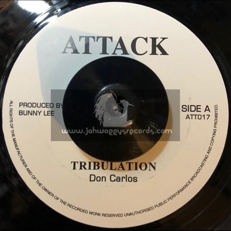 "Attack-7""-Tribulation / Don Carlos"