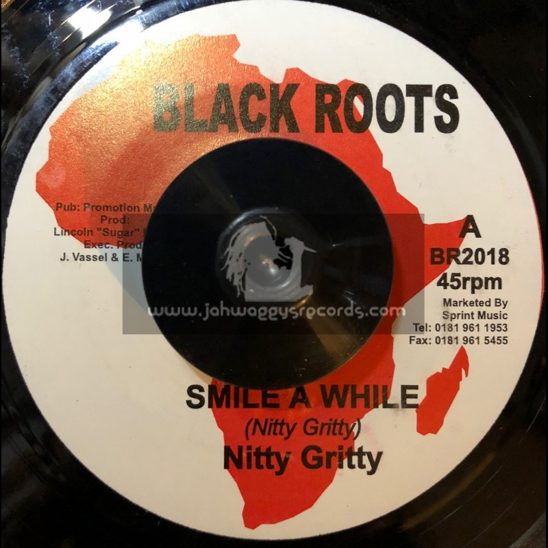 """Black Roots-7""""-Smile A While / Nitty Gritty"""