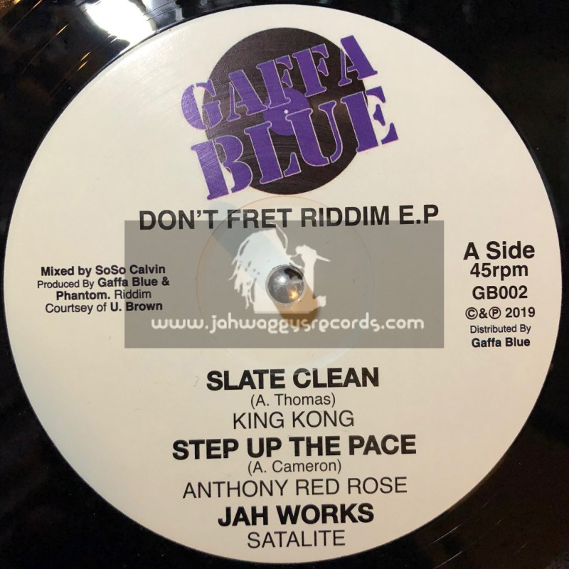 "Gaffa Blue-12""-Slate Clean / King Kong - Dont Fret Riddim EP"