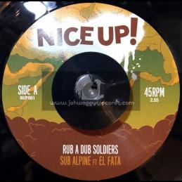 """Nice Up-7""""-Rub A Dub Soldiers / Sub Alpine Feat. El Fata"""